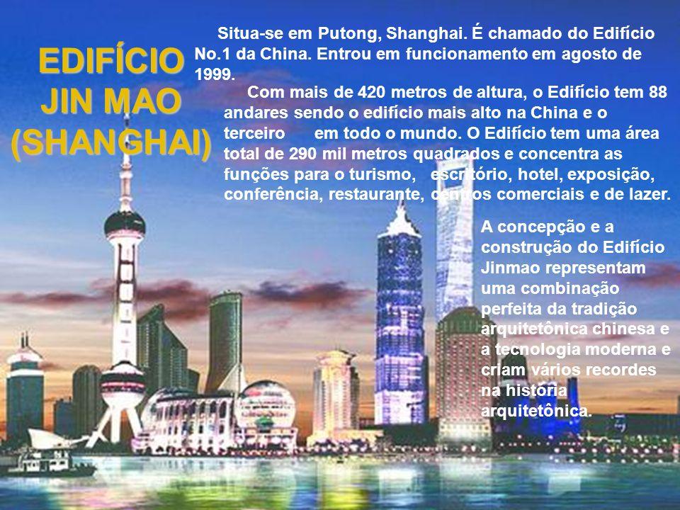 EDIFÍCIO JIN MAO (SHANGHAI)