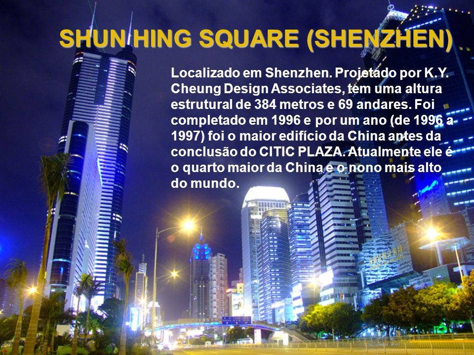 SHUN HING SQUARE (SHENZHEN)