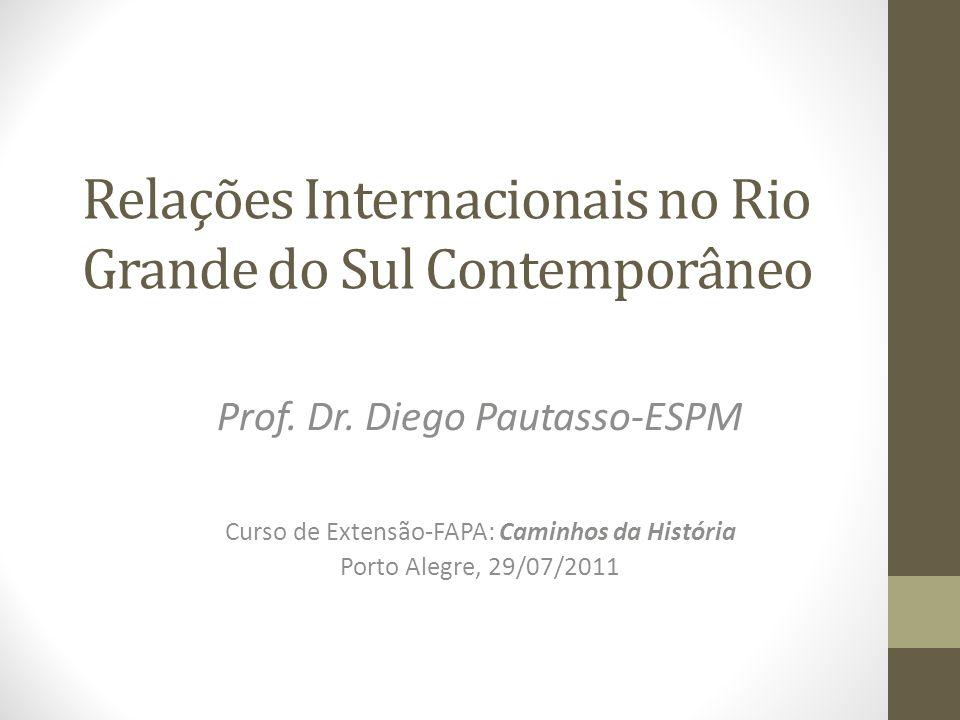 Relações Internacionais no Rio Grande do Sul Contemporâneo