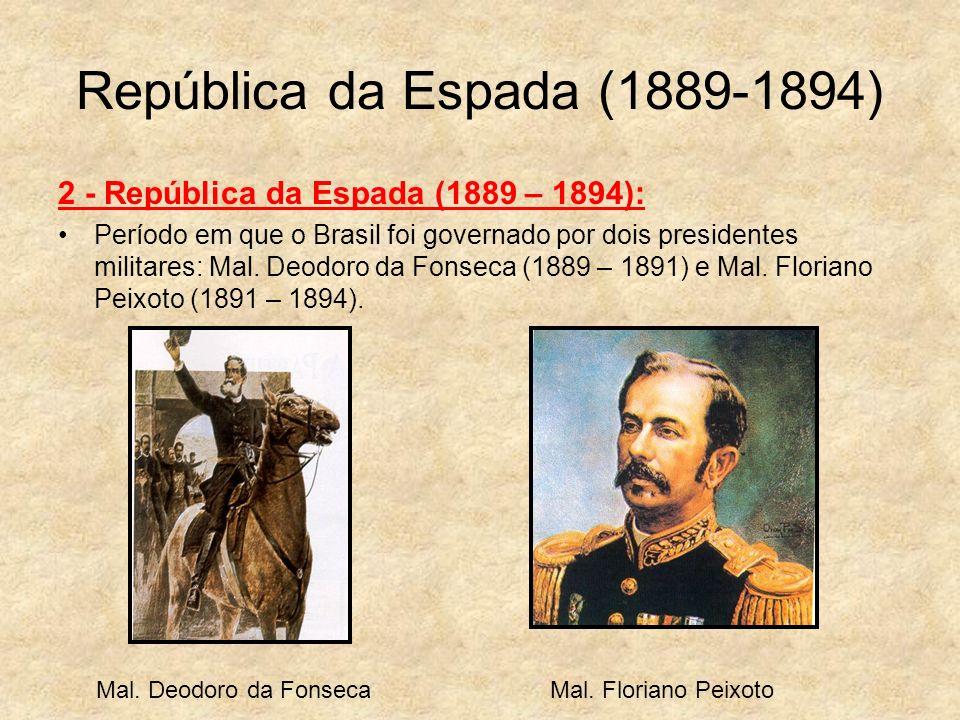 República da Espada (1889-1894)