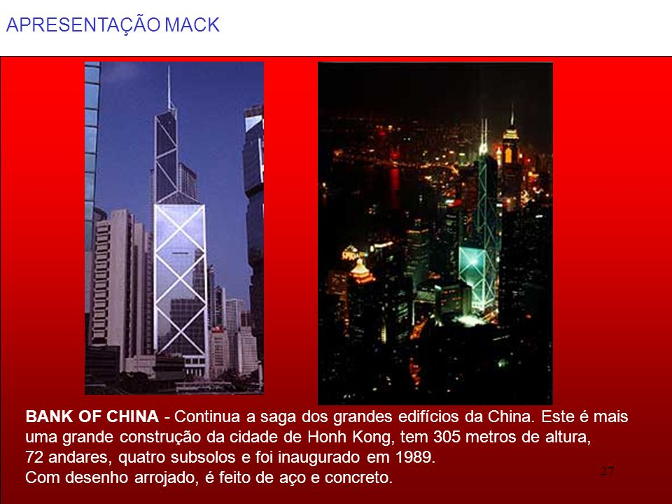 BANK OF CHINA - Continua a saga dos grandes edifícios da China