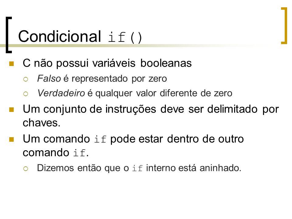 Condicional if() C não possui variáveis booleanas