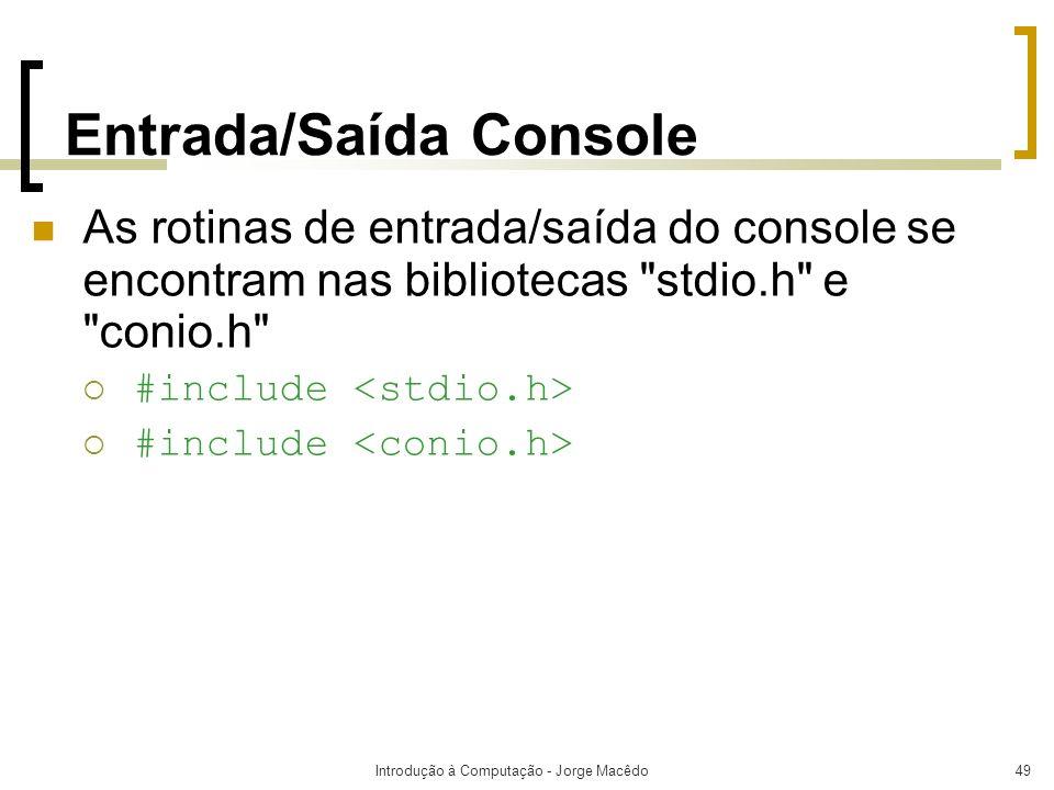 Entrada/Saída Console