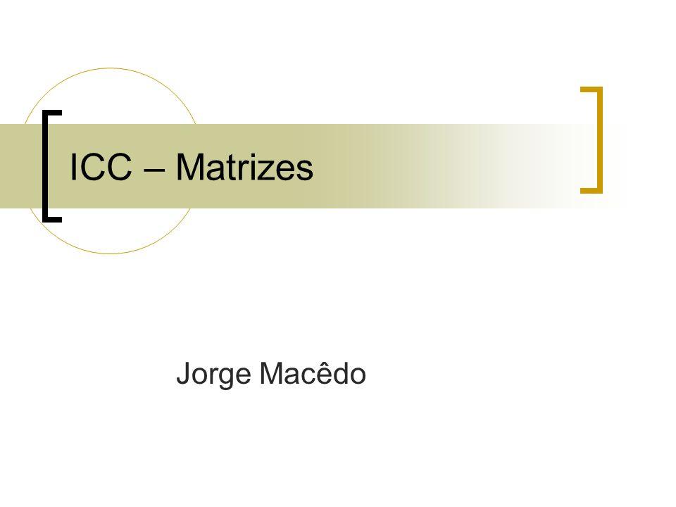 ICC – Matrizes Jorge Macêdo