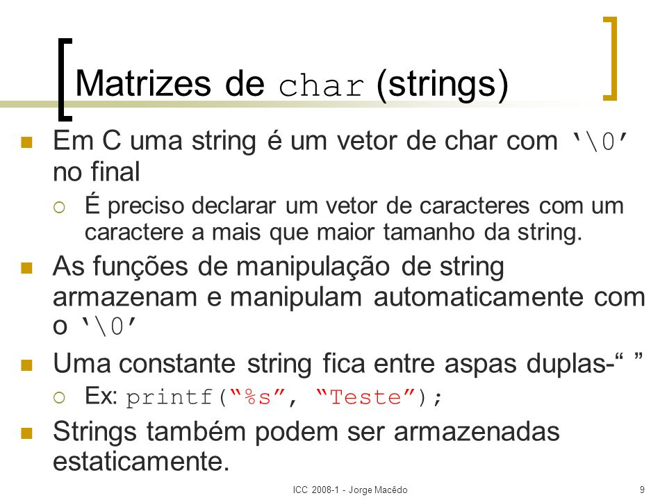 Matrizes de char (strings)