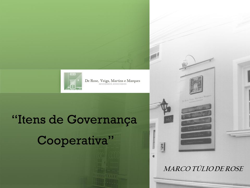 Itens de Governança Cooperativa MARCO TÚLIO DE ROSE