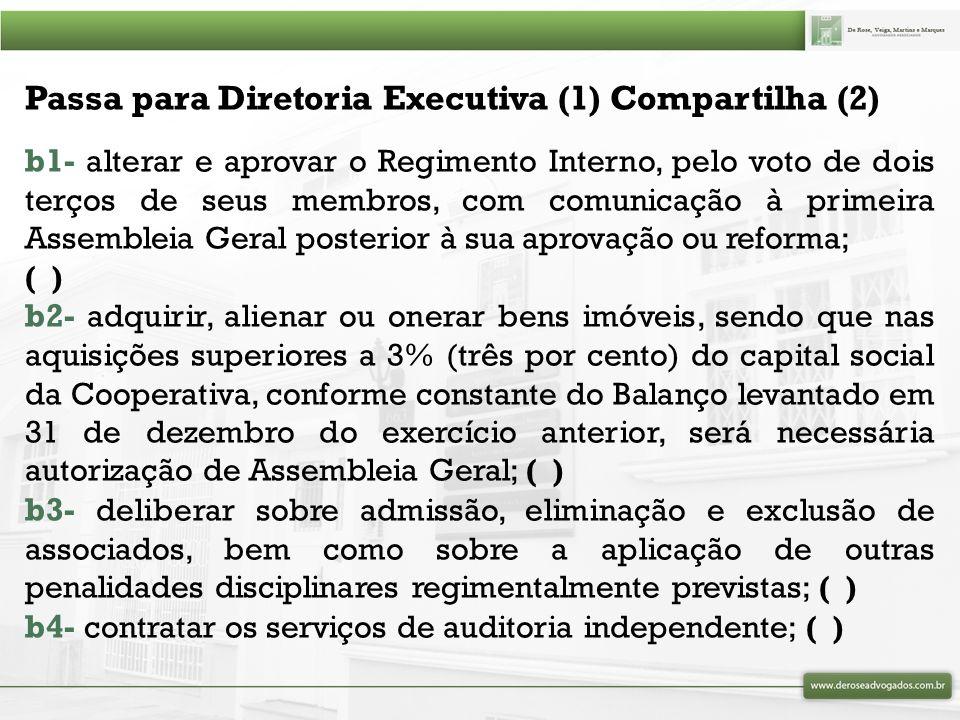 Passa para Diretoria Executiva (1) Compartilha (2)