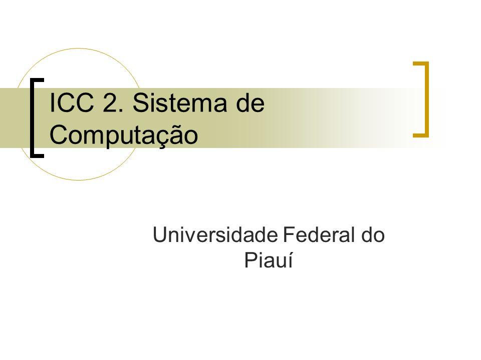 ICC 2. Sistema de Computação