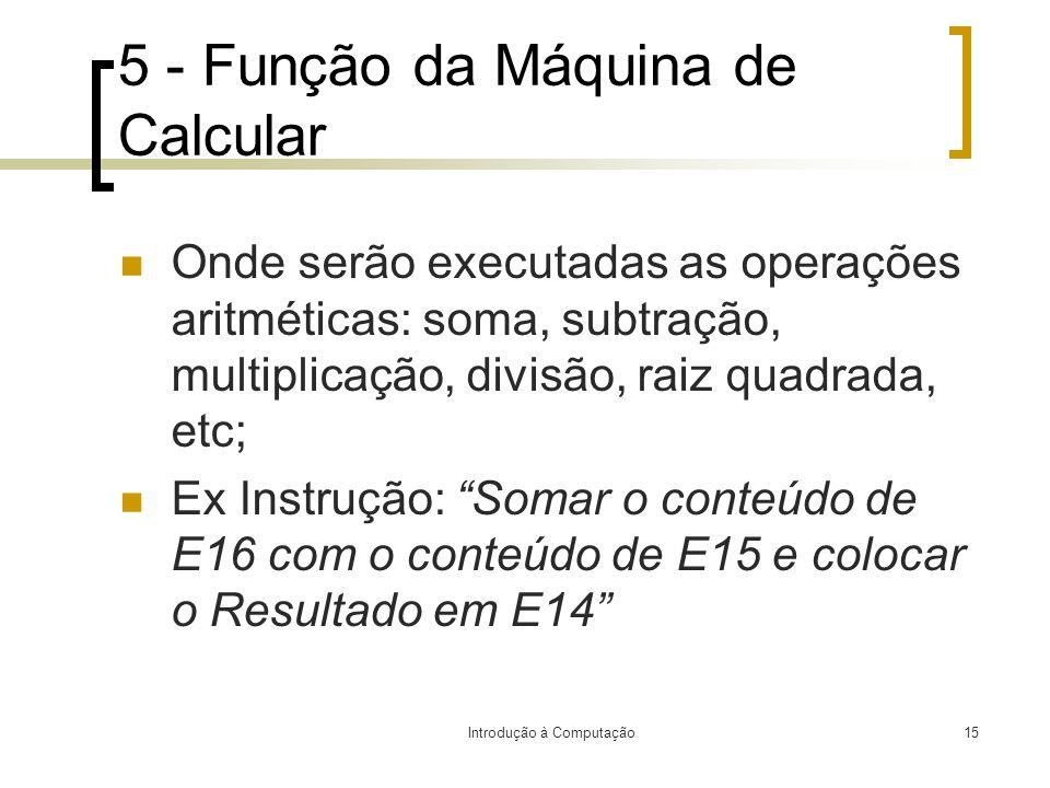 5 - Função da Máquina de Calcular