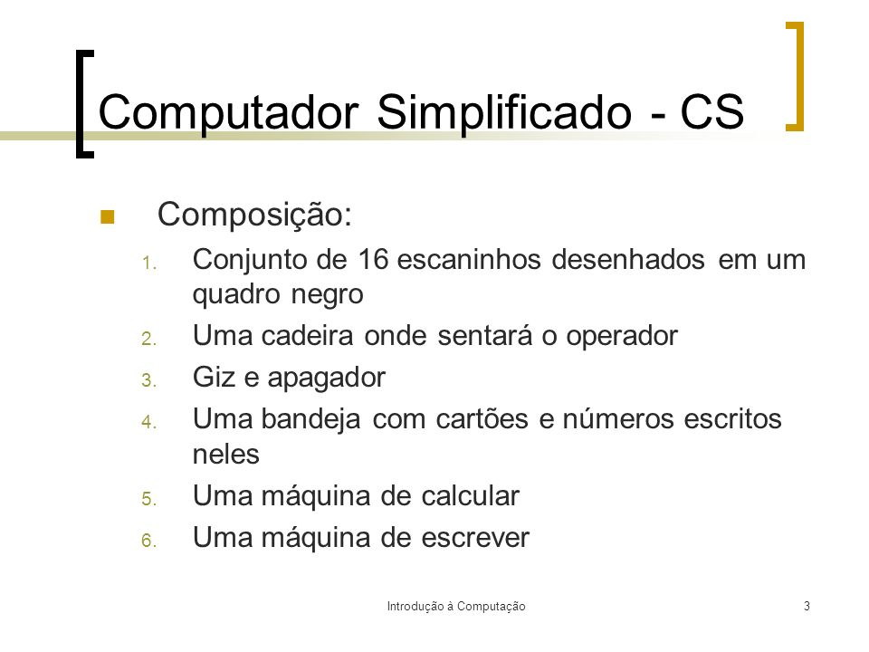 Computador Simplificado - CS