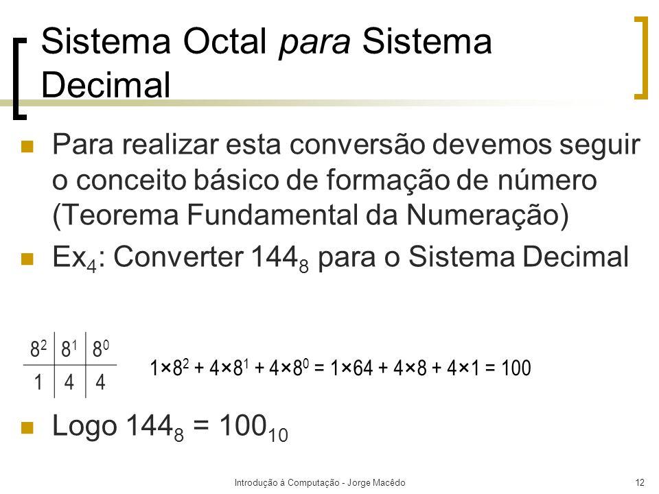 Sistema Octal para Sistema Decimal