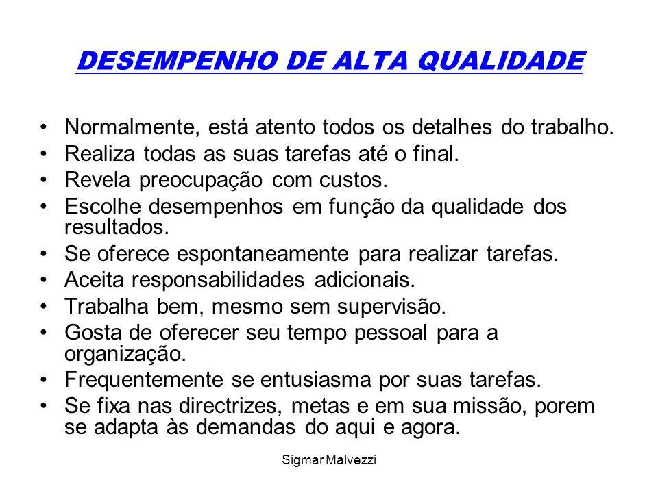 DESEMPENHO DE ALTA QUALIDADE