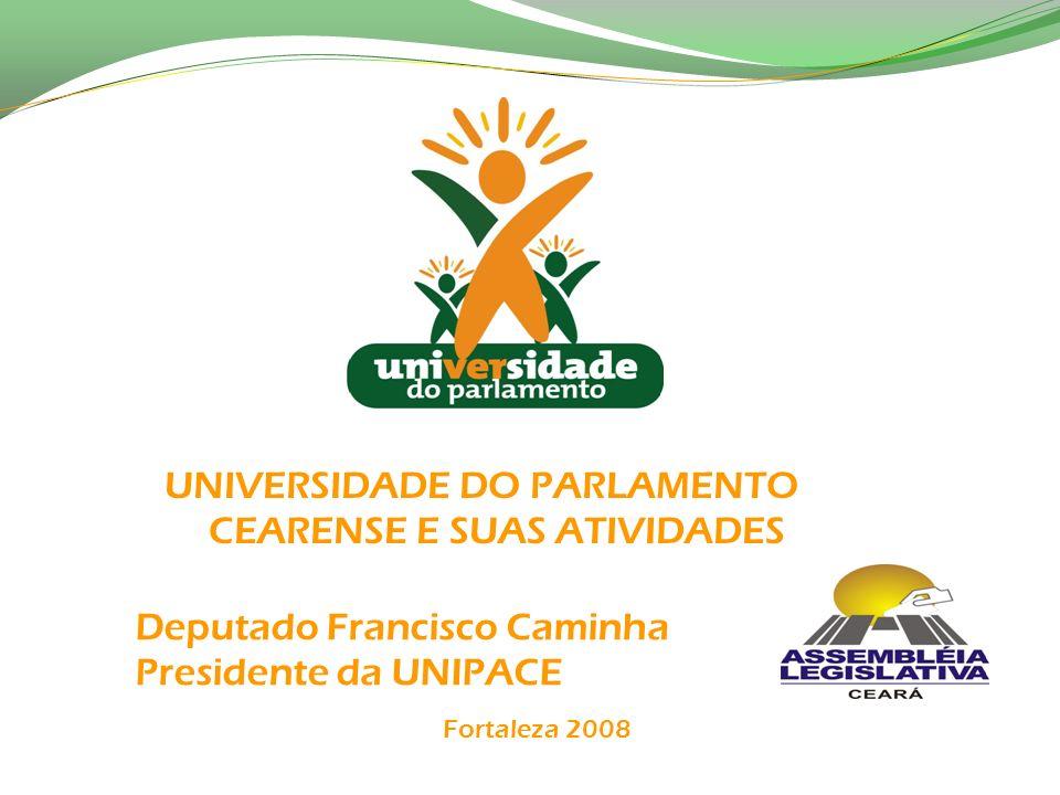 Deputado Francisco Caminha Presidente da UNIPACE