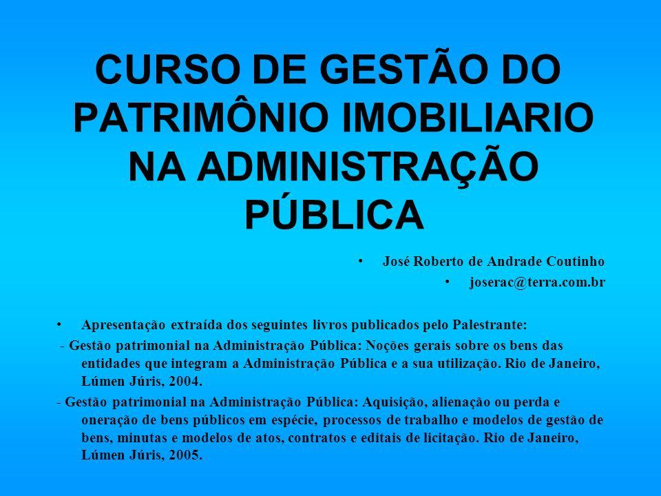 CURSO DE GESTÃO DO PATRIMÔNIO IMOBILIARIO NA ADMINISTRAÇÃO PÚBLICA