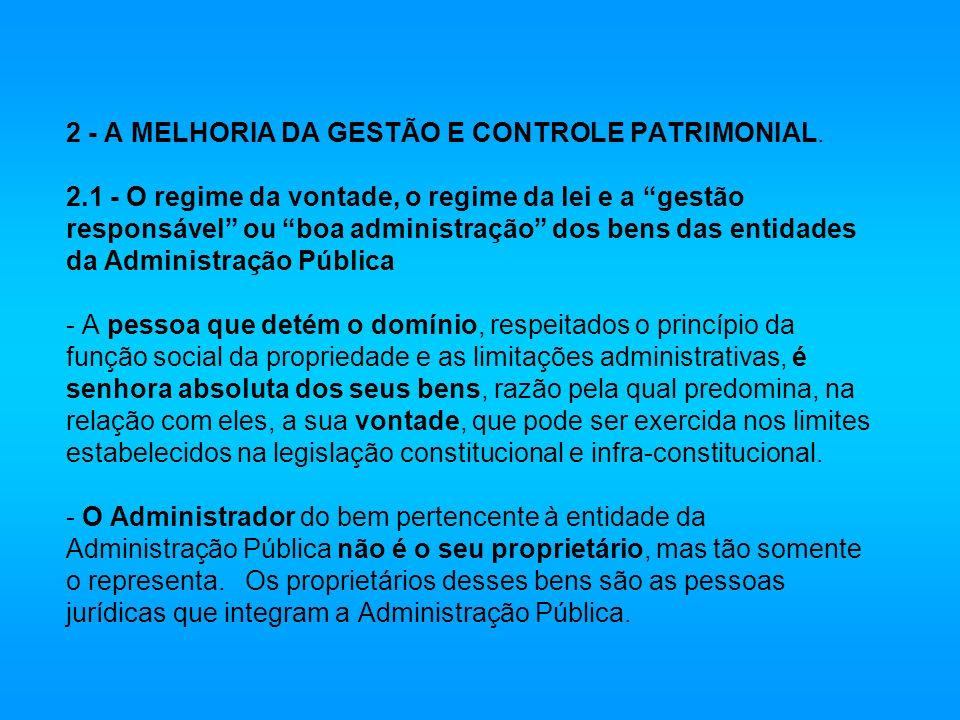 2 - A MELHORIA DA GESTÃO E CONTROLE PATRIMONIAL. 2