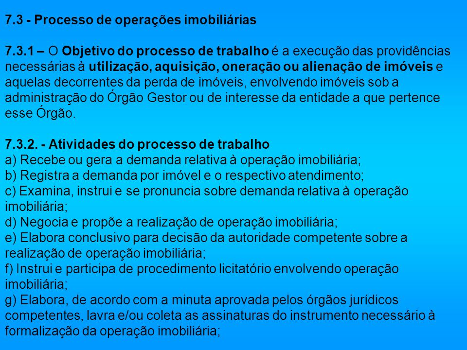 7. 3 - Processo de operações imobiliárias 7. 3