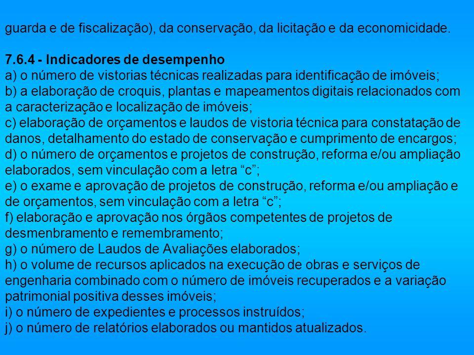 guarda e de fiscalização), da conservação, da licitação e da economicidade.