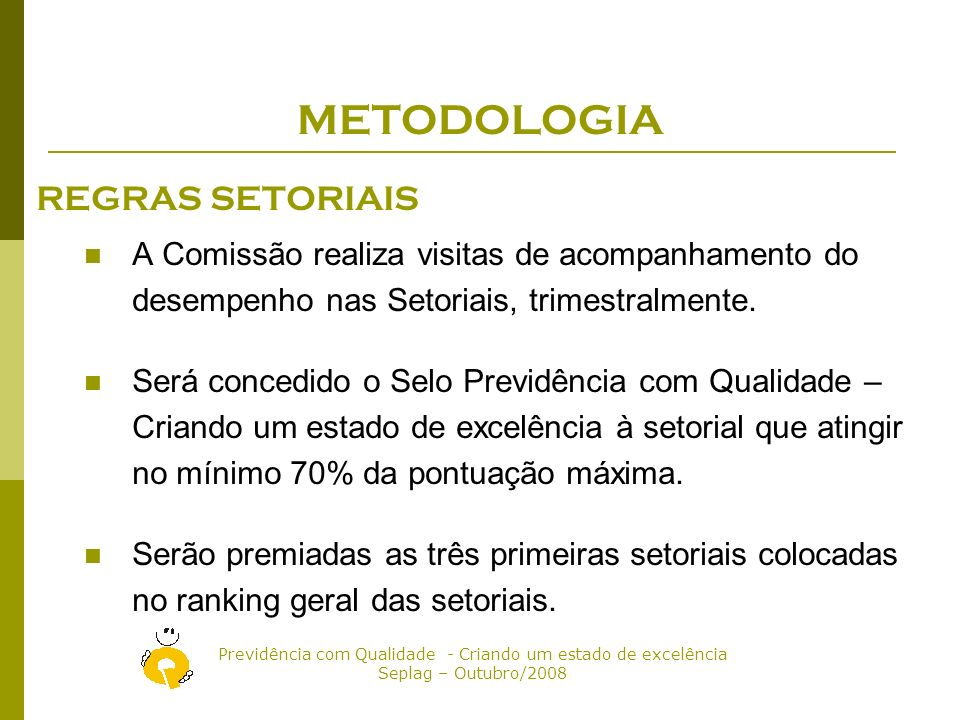 METODOLOGIA REGRAS SETORIAIS