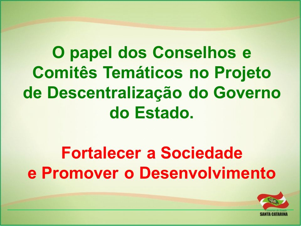 Fortalecer a Sociedade e Promover o Desenvolvimento