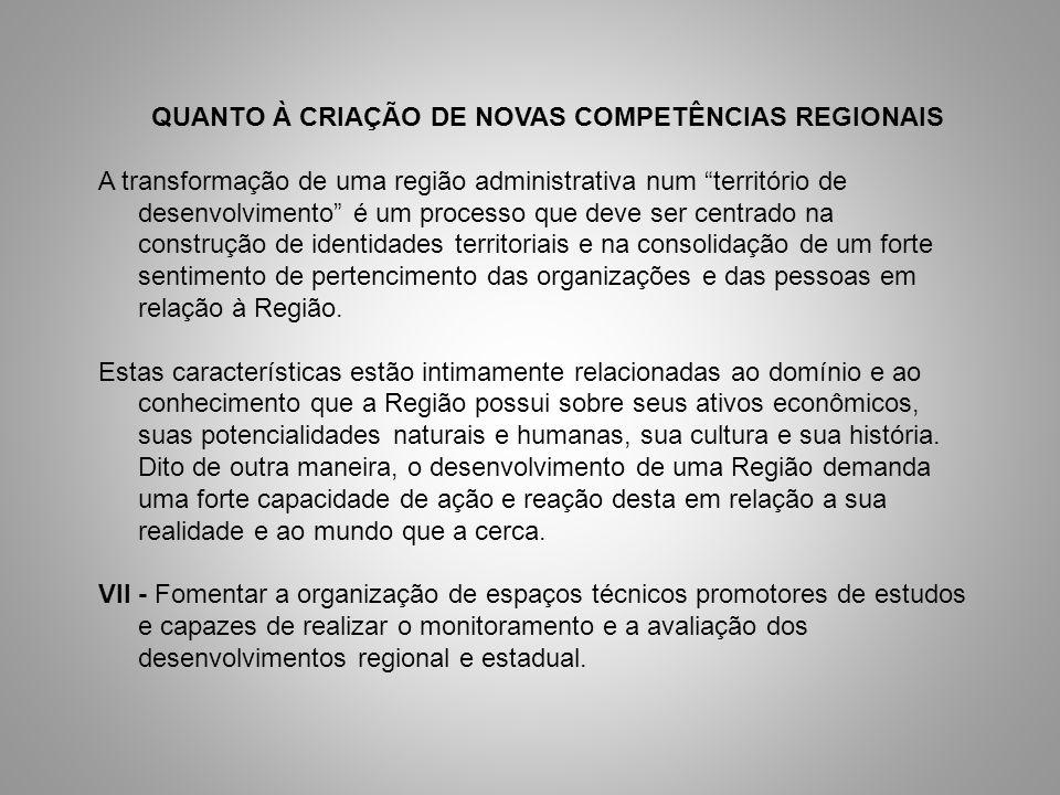 QUANTO À CRIAÇÃO DE NOVAS COMPETÊNCIAS REGIONAIS