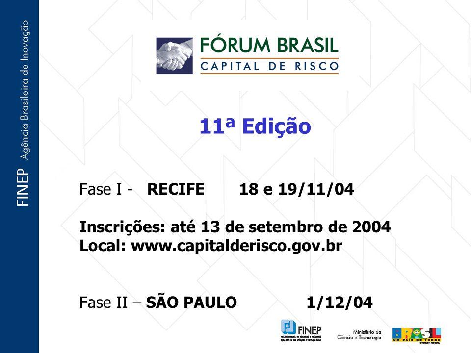 11ª Edição Fase I - RECIFE 18 e 19/11/04