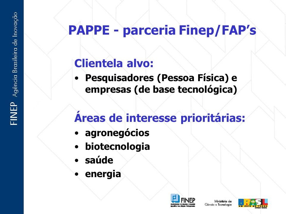 PAPPE - parceria Finep/FAP's