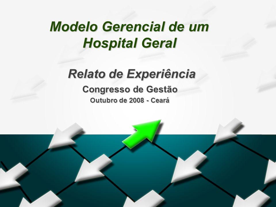 Modelo Gerencial de um Hospital Geral