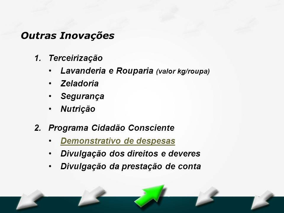 Outras Inovações Terceirização Lavanderia e Rouparia (valor kg/roupa)