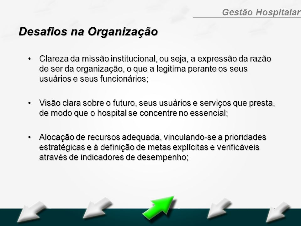 Desafios na Organização