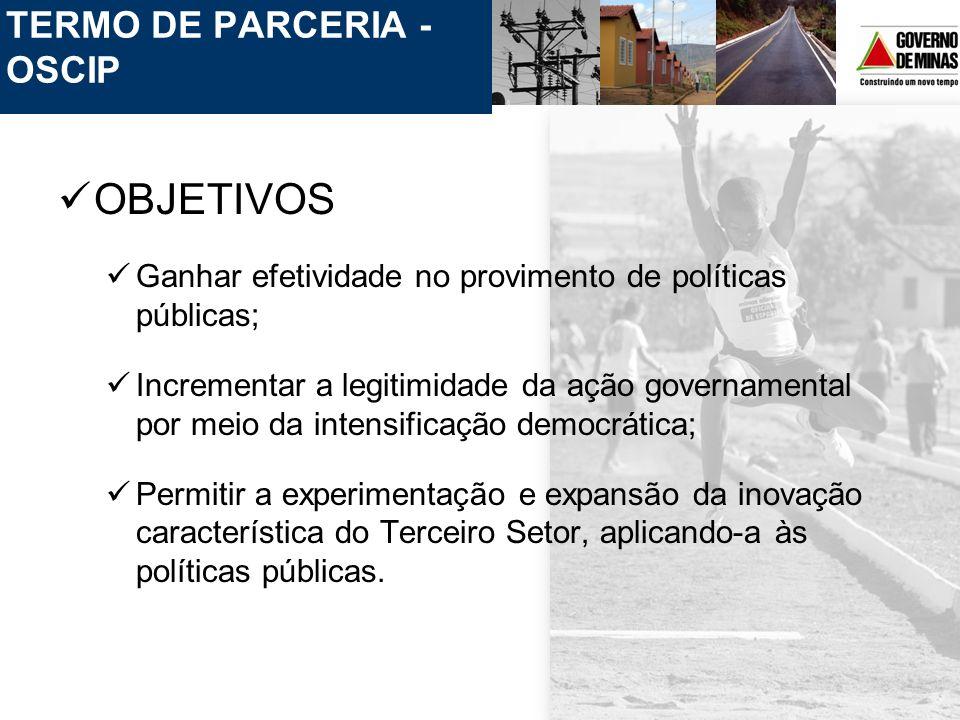 OBJETIVOS TERMO DE PARCERIA - OSCIP