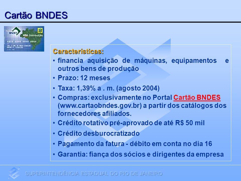 Cartão BNDES Características: