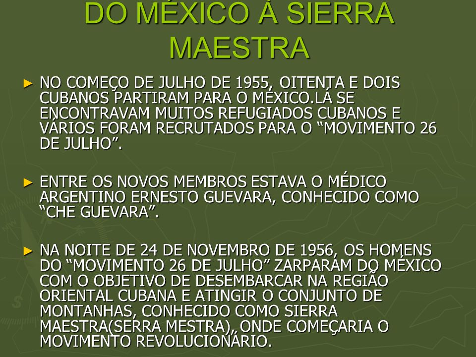 DO MÉXICO À SIERRA MAESTRA