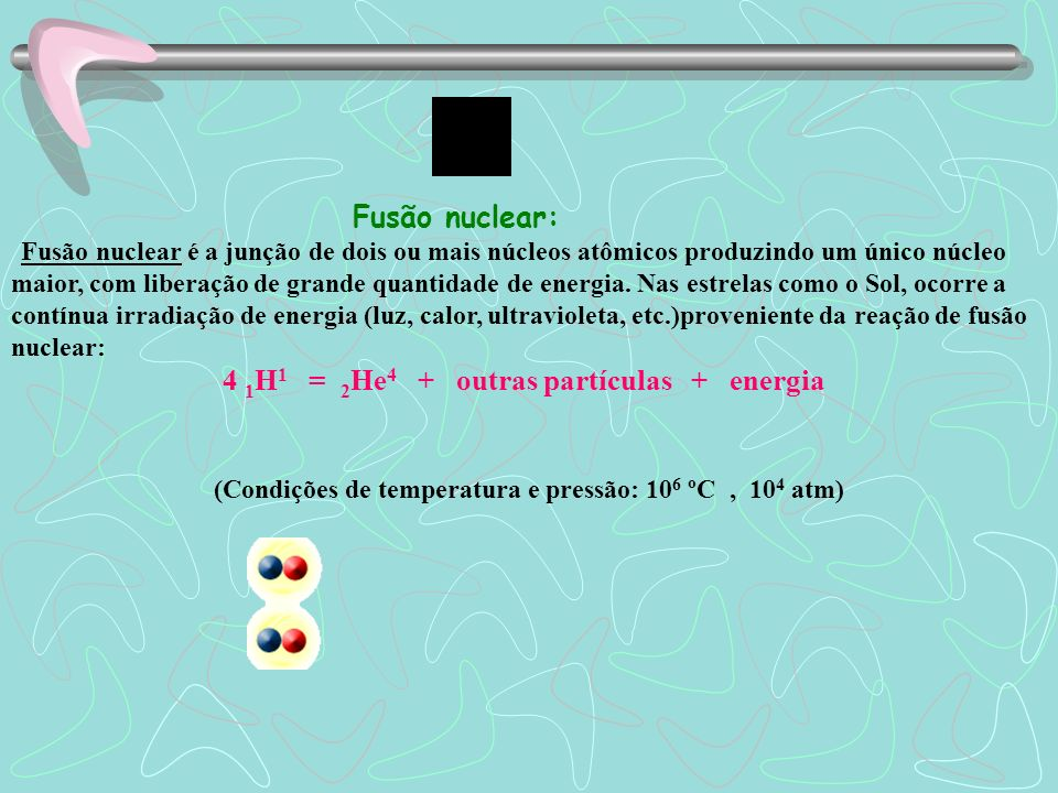 (Condições de temperatura e pressão: 106 ºC , 104 atm)