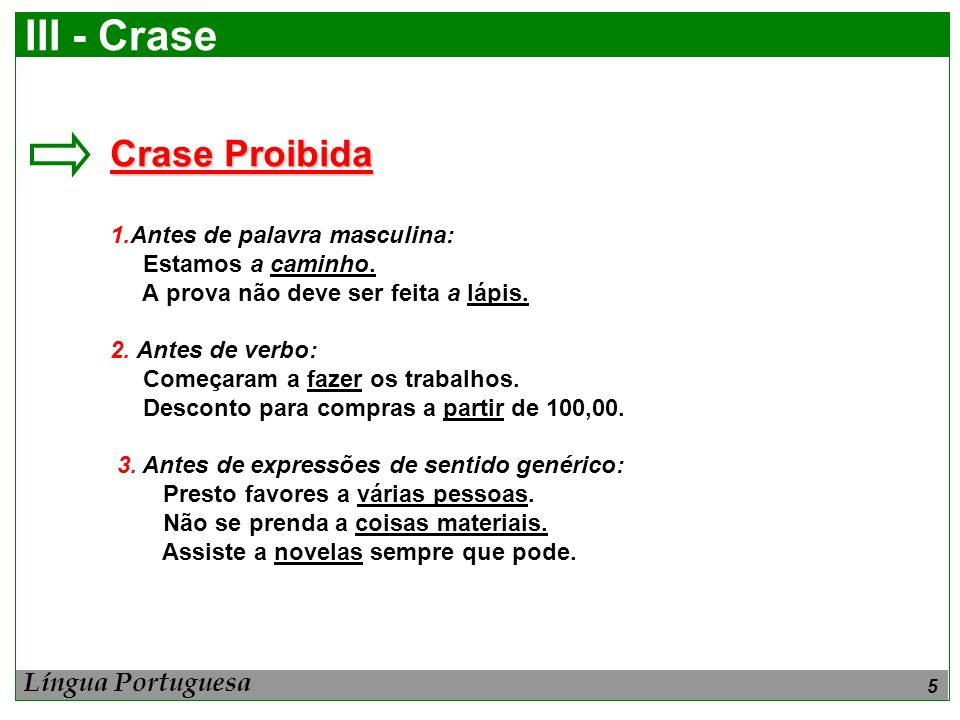 III - Crase Crase Proibida Língua Portuguesa