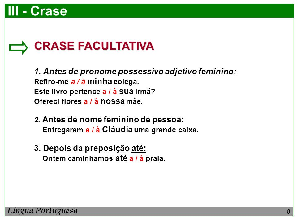 III - Crase CRASE FACULTATIVA