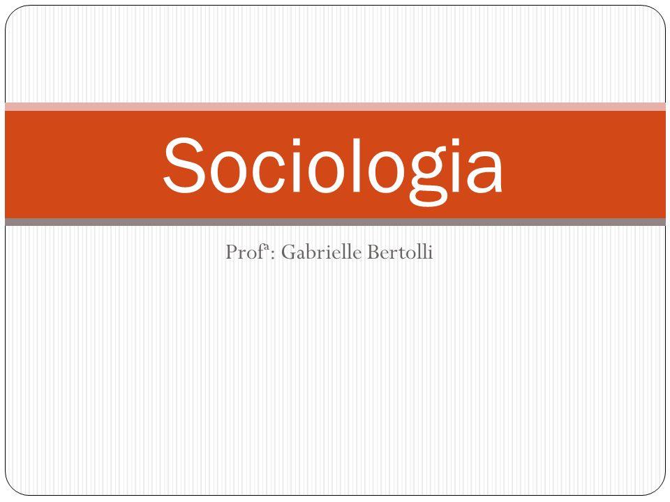 Profª: Gabrielle Bertolli