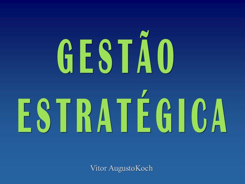 GESTÃO ESTRATÉGICA Vitor AugustoKoch