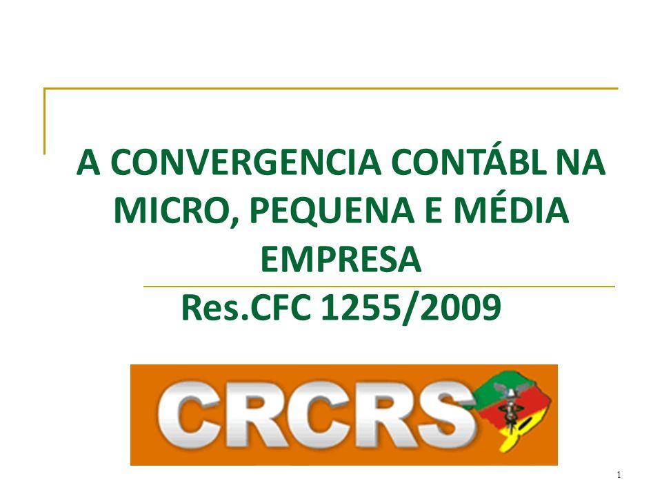A CONVERGENCIA CONTÁBL NA MICRO, PEQUENA E MÉDIA EMPRESA