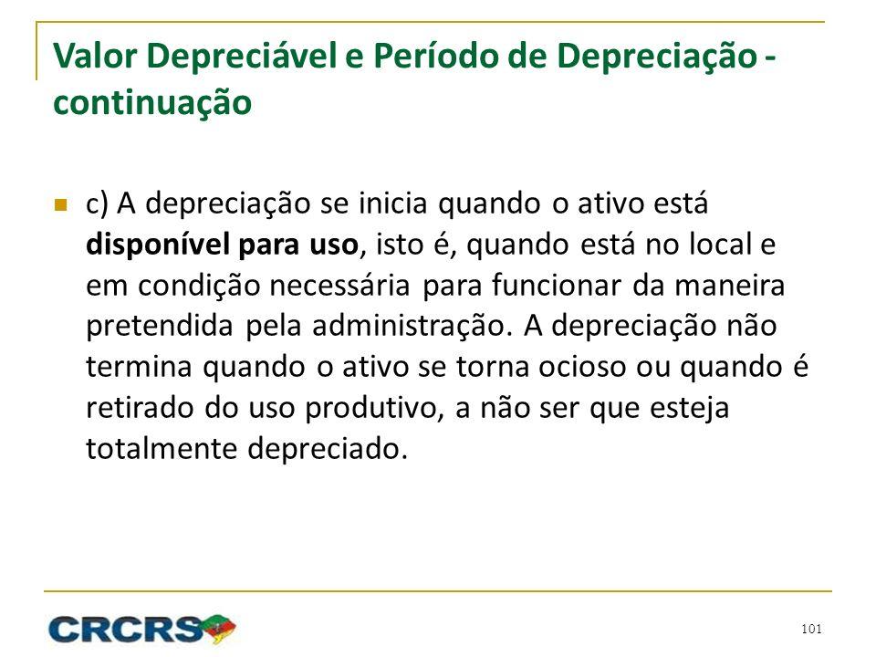 Valor Depreciável e Período de Depreciação - continuação