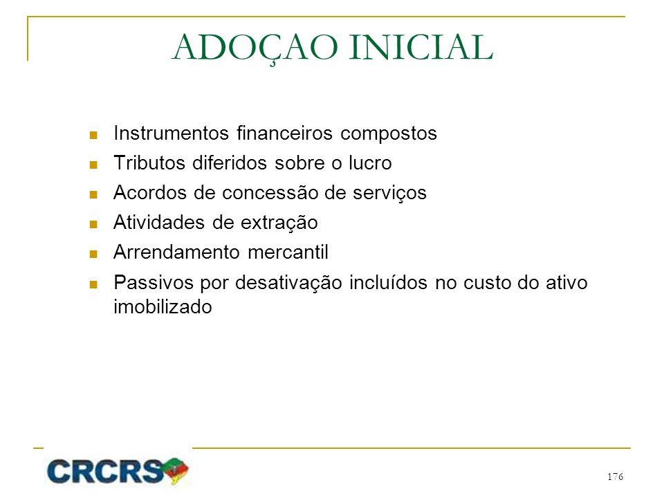 ADOÇAO INICIAL Instrumentos financeiros compostos