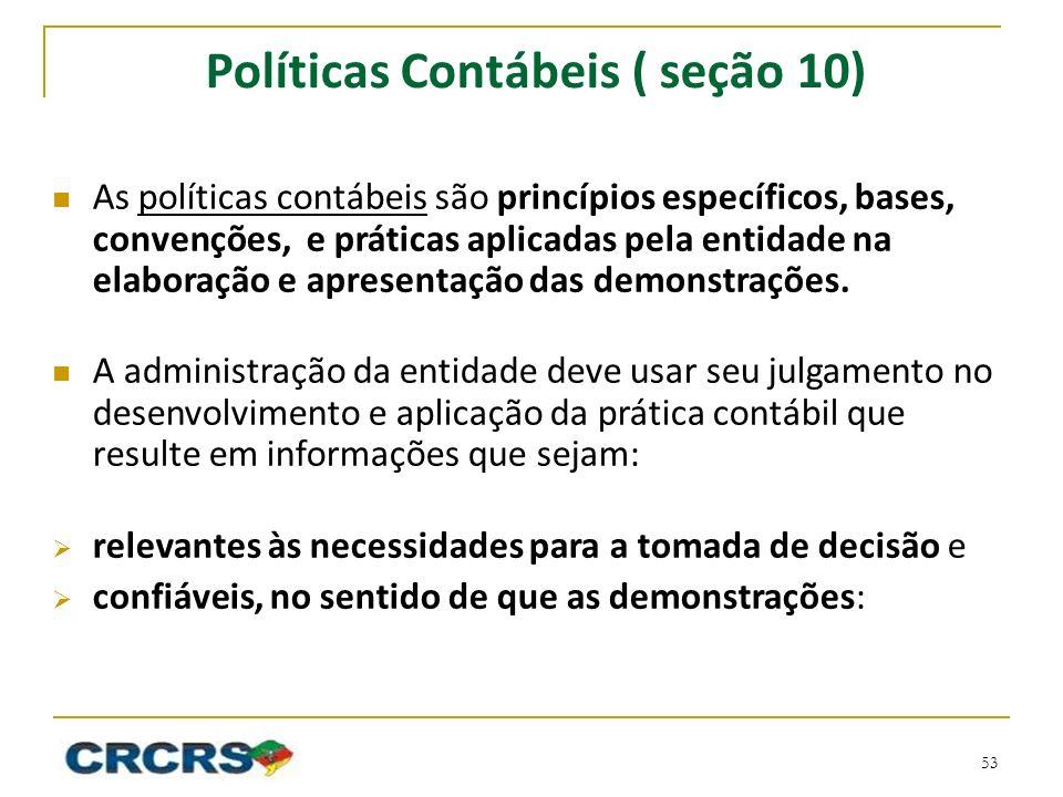 Políticas Contábeis ( seção 10)