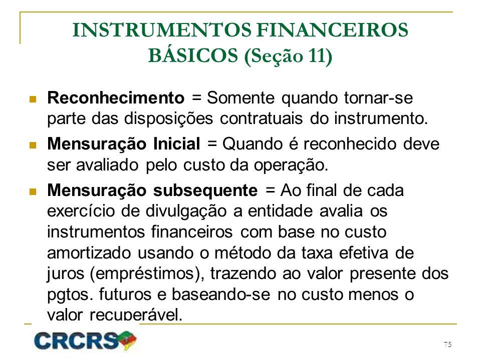 INSTRUMENTOS FINANCEIROS BÁSICOS (Seção 11)