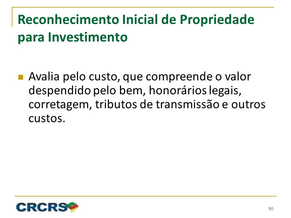 Reconhecimento Inicial de Propriedade para Investimento
