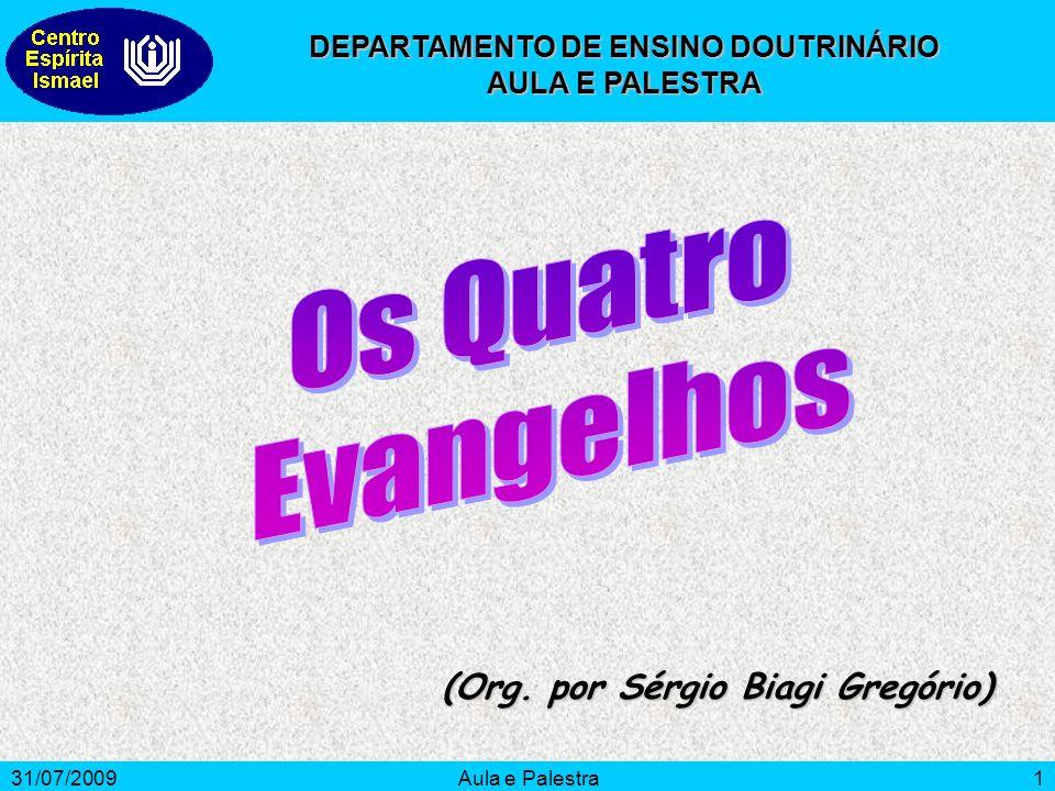 DEPARTAMENTO DE ENSINO DOUTRINÁRIO (Org. por Sérgio Biagi Gregório)