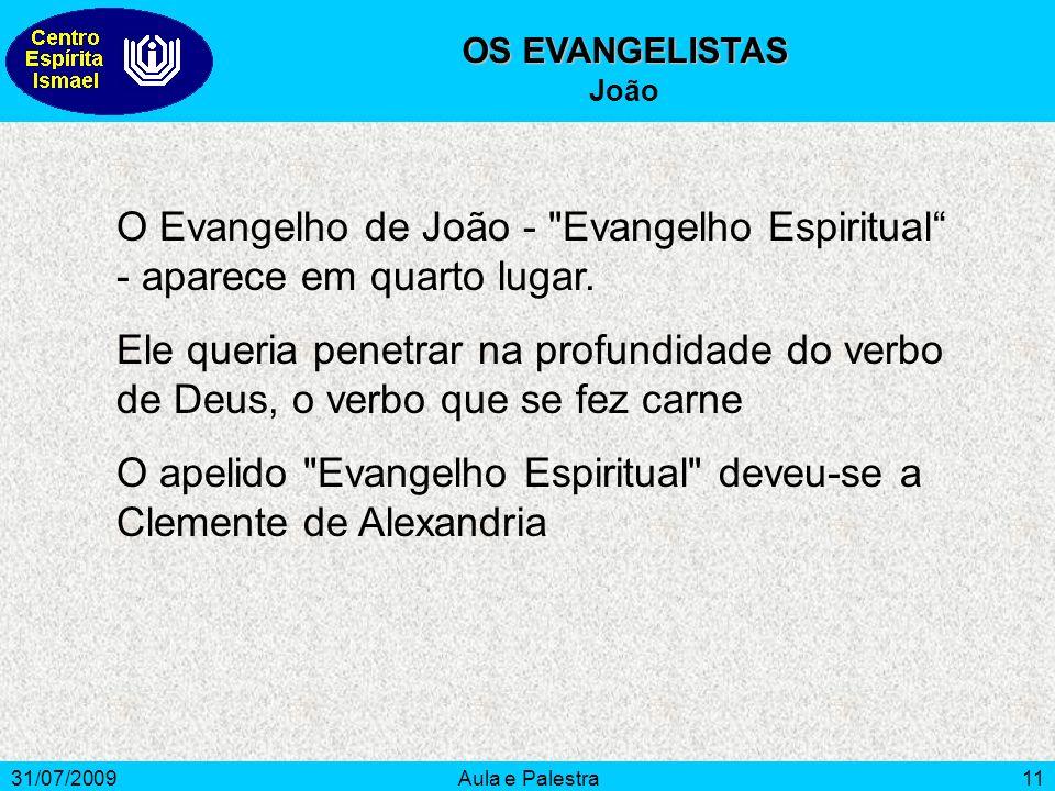 O apelido Evangelho Espiritual deveu-se a Clemente de Alexandria