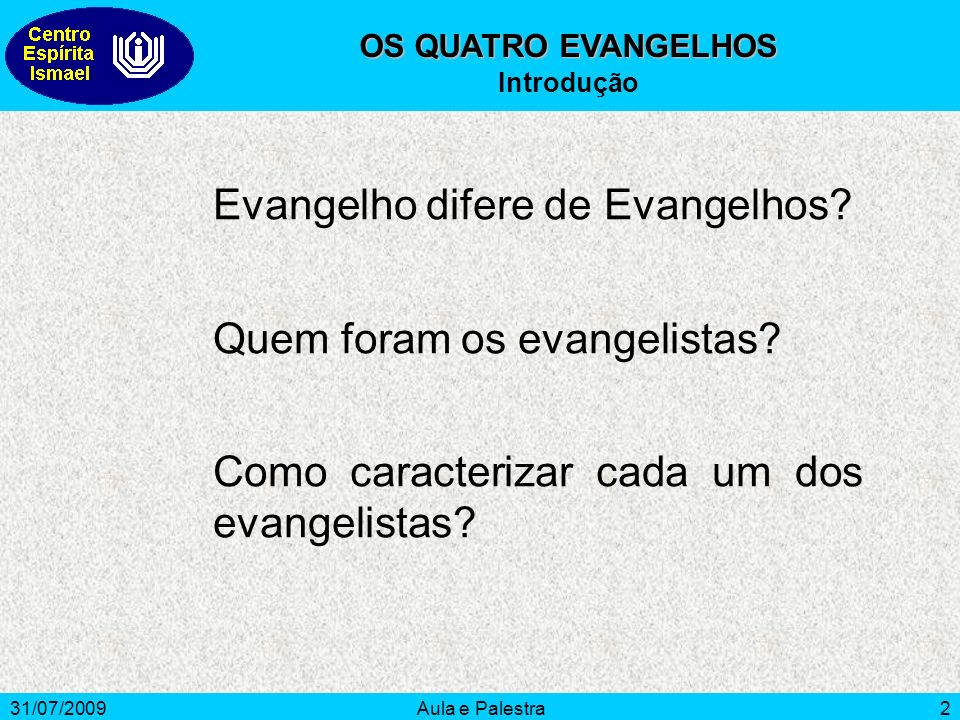 Evangelho difere de Evangelhos
