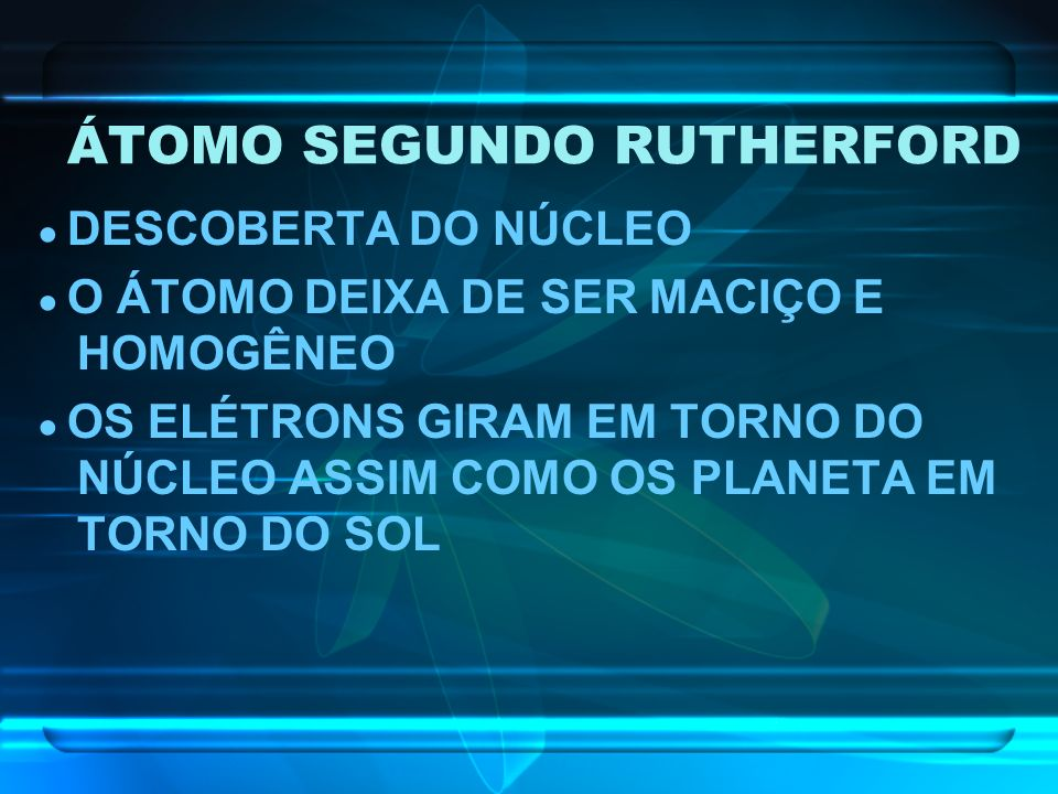 ÁTOMO SEGUNDO RUTHERFORD