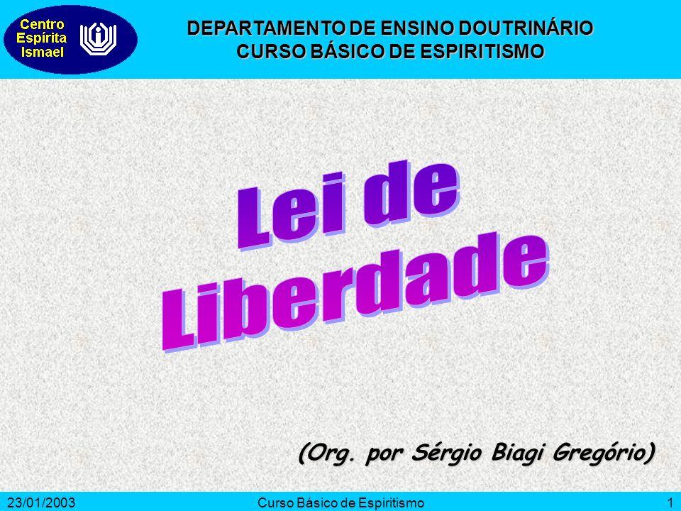 Lei de Liberdade (Org. por Sérgio Biagi Gregório)