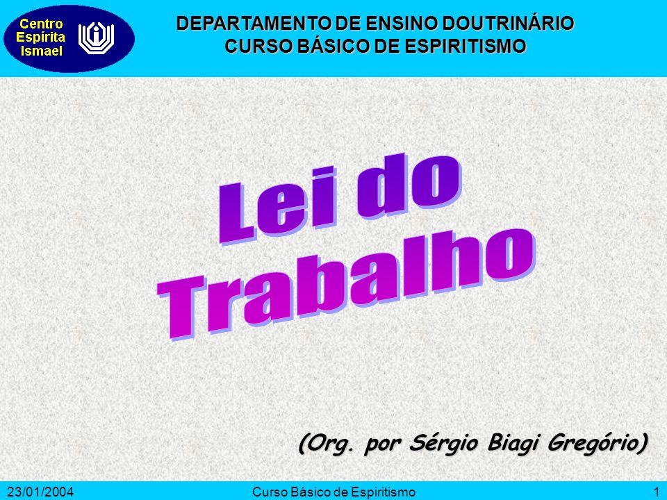 Lei do Trabalho (Org. por Sérgio Biagi Gregório)