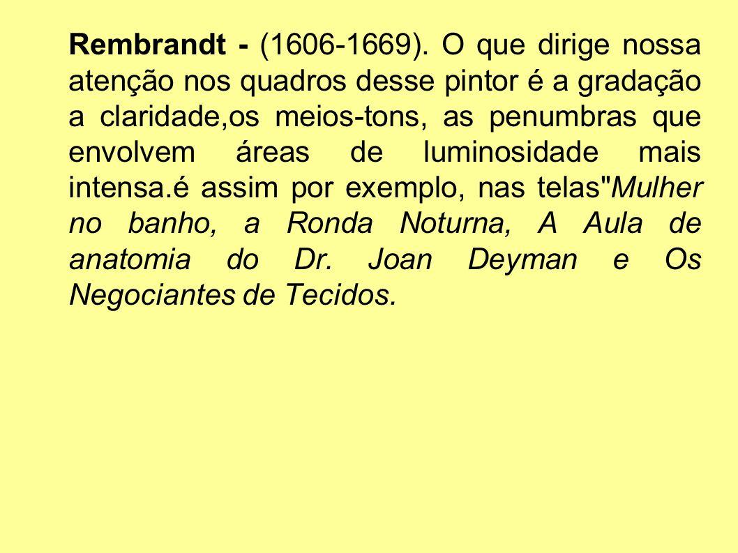 Rembrandt - (1606-1669).